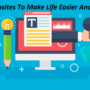 Top Websites To Make Life Easier And Better