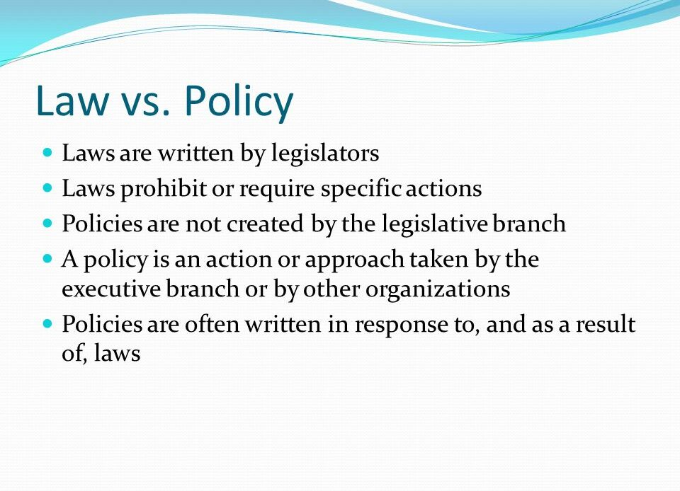 Difference Between Policy and Law - Comparison